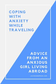 Coping mechanisms and advice from an anxious American girl living abroad | anxious flying fear la vie sans peur adventure wanderlust | Coping with anxiety while traveling is my life right now as an anxious American girl living in China. Here are my go-to coping mechanisms and stories. Anxiety and Travel
