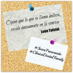 """Opino que lo que se llama belleza, reside únicamente en la sonrisa"" (León Tolstói) #SonriFraseando #ClínicaDentalFamily #Citas #Frases #Sonrisa #DentistaSevilla"