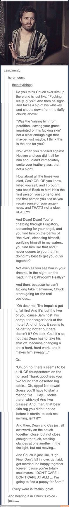 I don't really ship Destiel, but this is funny. Mostly because I read it all in his voice Dean And Castiel, Supernatural Destiel, Supernatural Drawings, Supernatural Imagines, Johnlock, Impala 67, Ac New Leaf, Fandoms, Superwholock