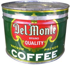 """""""Vintage DelMonte Coffee Tin""""   [Photo source from: Delicious Industries: Vintage coffee tins] [Images copyright Allen at Roadsidepictures. Via Notcot.]"""