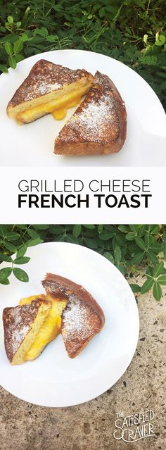 Grilled Cheese French Toast // The Satisfied Craver