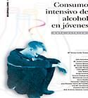 Acceso gratuito. Guía clínica sobre consumo intensivo de alcohol en jóvenes Social, Alcohol, Mental Health, Libros, Rubbing Alcohol, Liquor