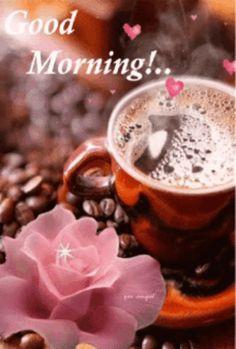 Days of the week buenos dias cafe, gifs buenos dias, buenos dias primos. Good Morning Coffee Gif, Morning Love, Good Morning Photos, Good Morning Flowers, Good Morning Messages, Good Morning Greetings, Good Morning Good Night, Morning Pictures, Good Morning Wishes