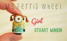 How to make a miniature girl Stuart minion out of polymer clay (Despicable Me 2)