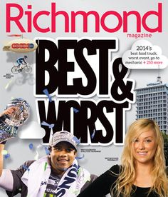 Richmond Magazine's Best & Worst 2014. From donuts to shopping, we've got the results of 6,000 readers' votes!