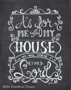 Scripture Chalkboard Art Print - As For Me & My House, Joshua 24:15 - Hand Lettered Bible Verse Print (8x10)