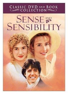 """Sense and Sensibility ~ """"Rich Mr. Dashwood dies, leaving his second wife and her daughters poor by the rules of inheritance. Two daughters are the titular opposites."""""""