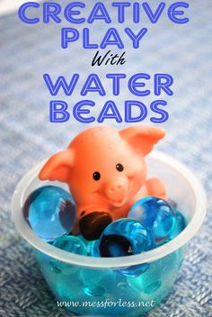 Creative Play with Water Beads - Add toys you already have to water beads for a new open ended play experience.