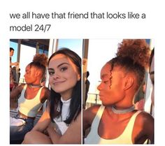 I am never that friend