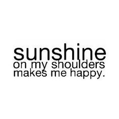 #sunshine #happiness