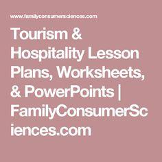 Tourism & Hospitality Lesson Plans, Worksheets, & PowerPoints | FamilyConsumerSciences.com