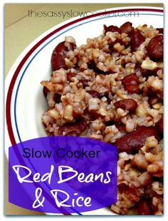 This easy slow cooker red beans and rice is delcious and an inexpensive staple in our home.