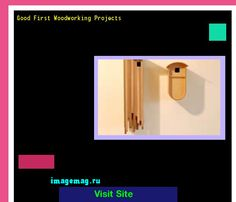 Good First Woodworking Projects 161433 - The Best Image Search