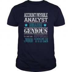 Awesome Account Payable Analyst Shirt #hoodie #style. BUY NOW  => https://www.sunfrog.com/LifeStyle/Awesome-Account-Payable-Analyst-Shirt-115685708-Navy-Blue-Guys.html?id=60505