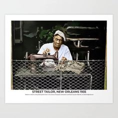 Buy Street Tailor, New Orleans 1935 Art Print by stephensmith999. Worldwide shipping available at Society6.com. Just one of millions of high quality products available. Colorized History, Meet The Artist, Buy Frames, Printing Process, New Orleans, Gallery Wall, Art Prints, Street, Artwork