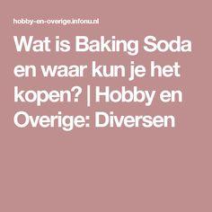 Wat is Baking Soda en waar kun je het kopen? | Hobby en Overige: Diversen Baking Soda