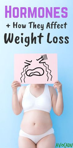 How hormones affect weight loss and how to reset hormones to lose weight fast #healthyweightloss #avocadu #Exerciseandyourthyroid