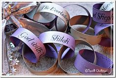 advent chain with the different names of Jesus found in Scripture plus a bible verse containing that name. Printable list!