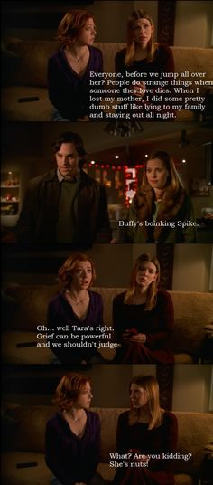 I don't like how they just judge buffy and her personal life. For a demon spike is pretty darn decent.