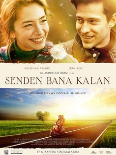 Senden Bana Kalan - 17 Nisan 2015 Cuma | Vizyon Filmi Neslihan Atagül, Ekin Koç #SendenBanaKalan #Sinema #Movie #film http://www.renklihaberler.com/sinema-788-Senden-Bana-Kalan