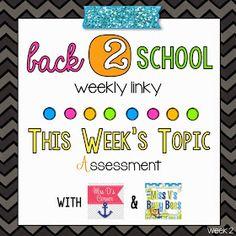 Mrs D's Corner: Back 2 School Linky - Week 2 Assessment