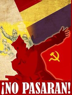 Communism propaganda, Spanish Civil War, 1936-1939, Spain