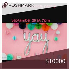 🍾 Co-hosting a style posh party! 9/29/17 🎉 September 29th at 7pm hosting my second party!  I'm so so excited! More information to come.  Help me spread the word please! Thanks in advance. ❤  This last year I haven been off my posh game due to haveing my 3rd baby but she's 4 monthes now and I'm ready to jump back in! Tag and share away if you can my friends!✌  👉 Poshmark compliant closets only Other