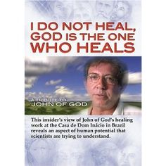 John of God Brazil - Amazing miracles have happened over the years! What Do You Feel, Psychic Mediums, Pope Francis, Healer, Good To Know, Reiki, The One, Over The Years, Spirituality