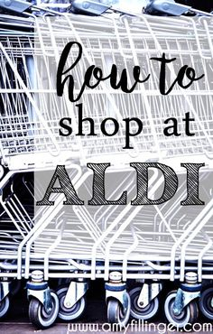 How to shop at ALDI | All the tips and tricks that you will need to shop at ALDI and save a LOT on groceries!