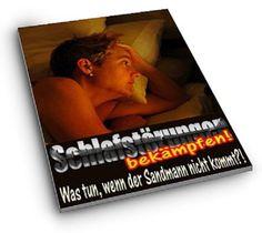 Schlafstörungen bekämpfen, was tun wenn der Sandmann nicht kommt ?! eBook