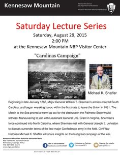 """This Saturday at 2:00 p.m., I will discuss the """"Carolinas Campaign"""" at the Kennesaw Mountain National Battlefield Park."""