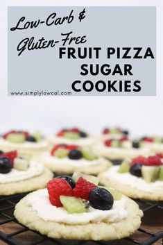 19 reviews · 25 minutes · Serves 12 · Fruit pizza sugar cookies are the perfect low-carb and gluten-free sweet treat.   Simply Low Cal @simplylowcal #fruitpizzacookies #cookierecipe #lowcarbcookies #glutenfreecookies #ketocookies… More
