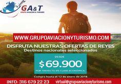 Escápate a este puente de reyes con Grupo Aviación y Turismo. www.grupoaviacionyturismo.com/turismo.php