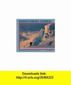 Cal 99 Mountaineers Journal (9780763110918) Galen Rowell , ISBN-10: 0763110914  , ISBN-13: 978-0763110918 ,  , tutorials , pdf , ebook , torrent , downloads , rapidshare , filesonic , hotfile , megaupload , fileserve