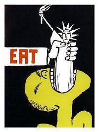 """Eat"" -  Artist:Tom Ungerer, Anti Vietnam War Poster 1967"
