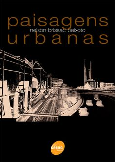 Paisagens urbanas   + Nelson Brissac Peixoto