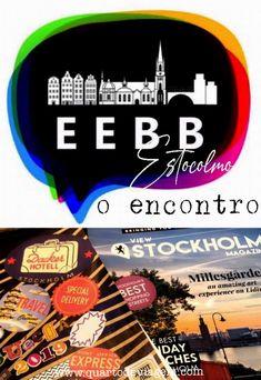 EEBB - o encontro europeu de blogueiros brasileiros em Estocolmo. 🌍🇸🇪📌 #quartodeviagem #estocolmo #sweden #eebb