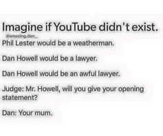 And I'd probably be dead lol no but seriously...