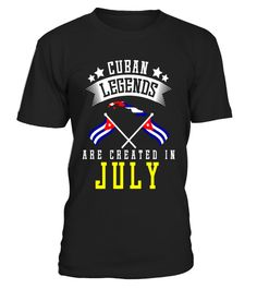 "# Funny Cuban Legends Are Created In July T-shirt Cuba Gift .  Special Offer, not available in shops      Comes in a variety of styles and colours      Buy yours now before it is too late!      Secured payment via Visa / Mastercard / Amex / PayPal      How to place an order            Choose the model from the drop-down menu      Click on ""Buy it now""      Choose the size and the quantity      Add your delivery address and bank details      And that's it!      Tags: Perfect for Birthdays and…"