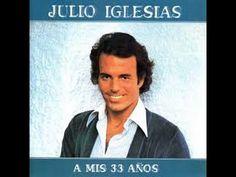Julio Iglesias 'A Mis 33 Años'