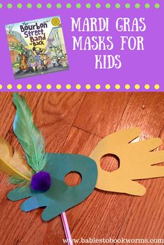"Mardi Gras masks using kid's handprints. Celebrate Mardi Gras with Ed Shankman's ""The Bourbon Street Band is Back"" and Mardi Gras activities for kids!"
