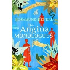 (South Africa) Rosamund Kendal's The Angina Monologues. African healthcare system and three wonderful stories told by three women. Monologues, Books You Should Read, Literary Criticism, Book Categories, Writing Poetry, Book Review, Fiction, This Book, Nerd