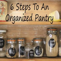 6 Simple Steps To An Organized Pantry Household Organization, Pantry Organization, Pantry Ideas, Natural Living, Life Hacks, Organizing Your Home, Organization Ideas, Storage Ideas, Organized Pantry