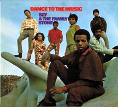 SLY & THE FAMILY STONE / Dance To The Music (1968)