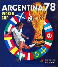Argentina 78 World Cup - Sticker Album Figurine Panini 1978 Football Word Cup, Football Awards, Club World Cup, Association Football, Soccer Poster, Racing Events, World Cup Final, Soccer World, Vintage Football