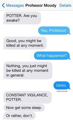 Constant Vigilance!!