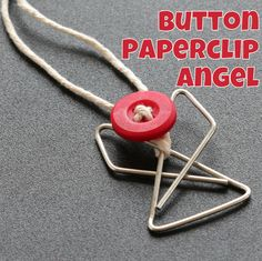 "More paperclip angels this time with red buttons and twine to give them a ""crafty"" feel - perfect gifts for crafty friends!"