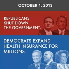 """Republicans sent at least four bills to Senate to avoid shutdown. Harry Reid refused to put them to a vote. Millions of people can't afford the """"affordable"""" care. Who is the bad guy? Barack Obama, Democrats And Republicans, Liberal Politics, Politicians, German People, Red State, Government Shutdown, In A Nutshell, Health Insurance"""
