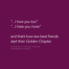 its me and my bff Besties Quotes, Bae Quotes, Best Friend Quotes, Qoutes, School Days Quotes, Best Friendship Quotes, Story Quotes, Teenager Quotes, Heartfelt Quotes