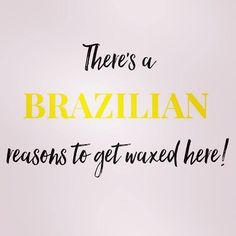 Hair Removal Ideas: I can list all of the reasons to get a Brazilian w. - Hair Removal Ideas: I can list all of the reasons to get a Brazilian w… 2322237294250232 - Waxing Memes, Waxing Tips, Salon Quotes, Spa Quotes, Belle Quotes, Hair Quotes, Best Hair Removal Products, Waxing Services, Esthetician Room